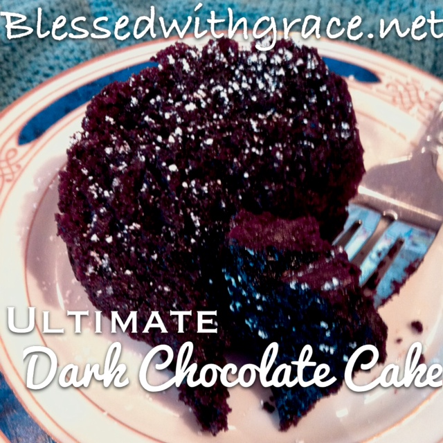 Dark Chocolate Cake - it is the ulitmate!